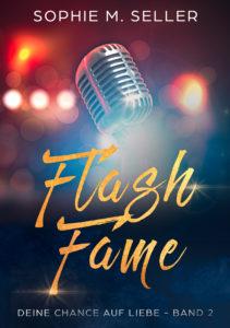 Flash Fame - Deine Chance auf Liebe Band II
