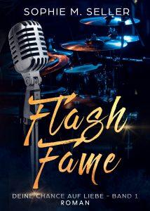Flash Fame - Deine Chance auf Liebe Band 1